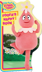 Foofa's Happy Book