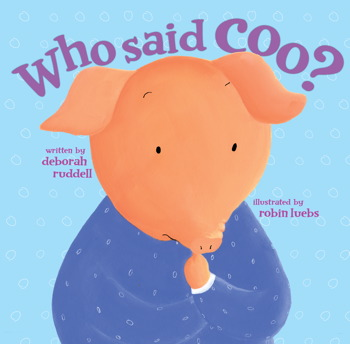 Who Said Coo ? | Book by Deborah Ruddell ...