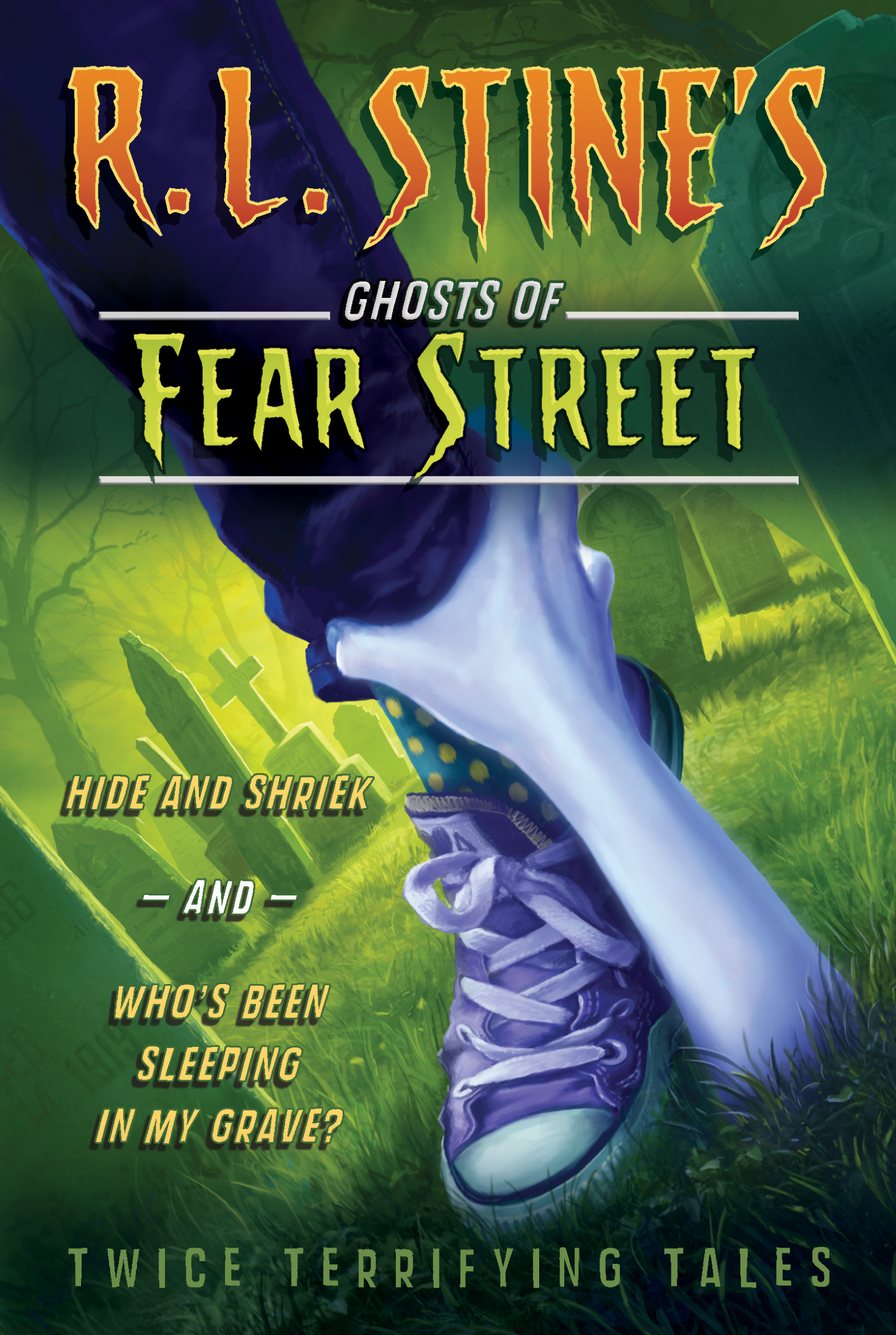 Rl stine official publisher page simon schuster canada book cover image jpg hide and shriek and whos been sleeping in my grave fandeluxe Images