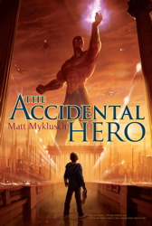 The Accidental Hero