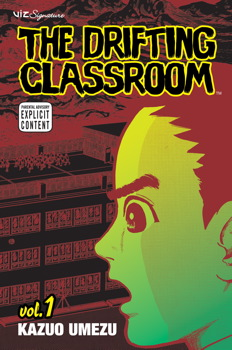 The Drifting Classroom, Vol. 1