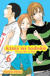 Kimi ni Todoke: From Me to You, Vol. 6
