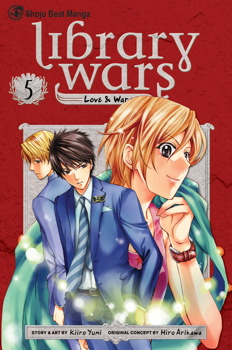 Library Wars: Love & War, Vol. 5