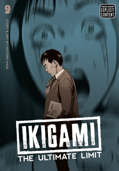 Ikigami: The Ultimate Limit, Vol. 9