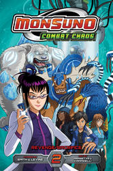 Monsuno Combat Chaos, Vol. 2: Revenge/Sacrifice