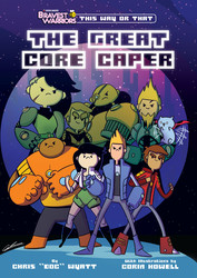 Bravest Warriors: The Great Core Caper