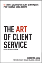 The Art of Client Service, Revised and Updated Edition