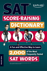 Kaplan SAT Score-Raising Dictionary
