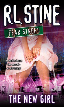 The NEW GIRL FEAR STREET