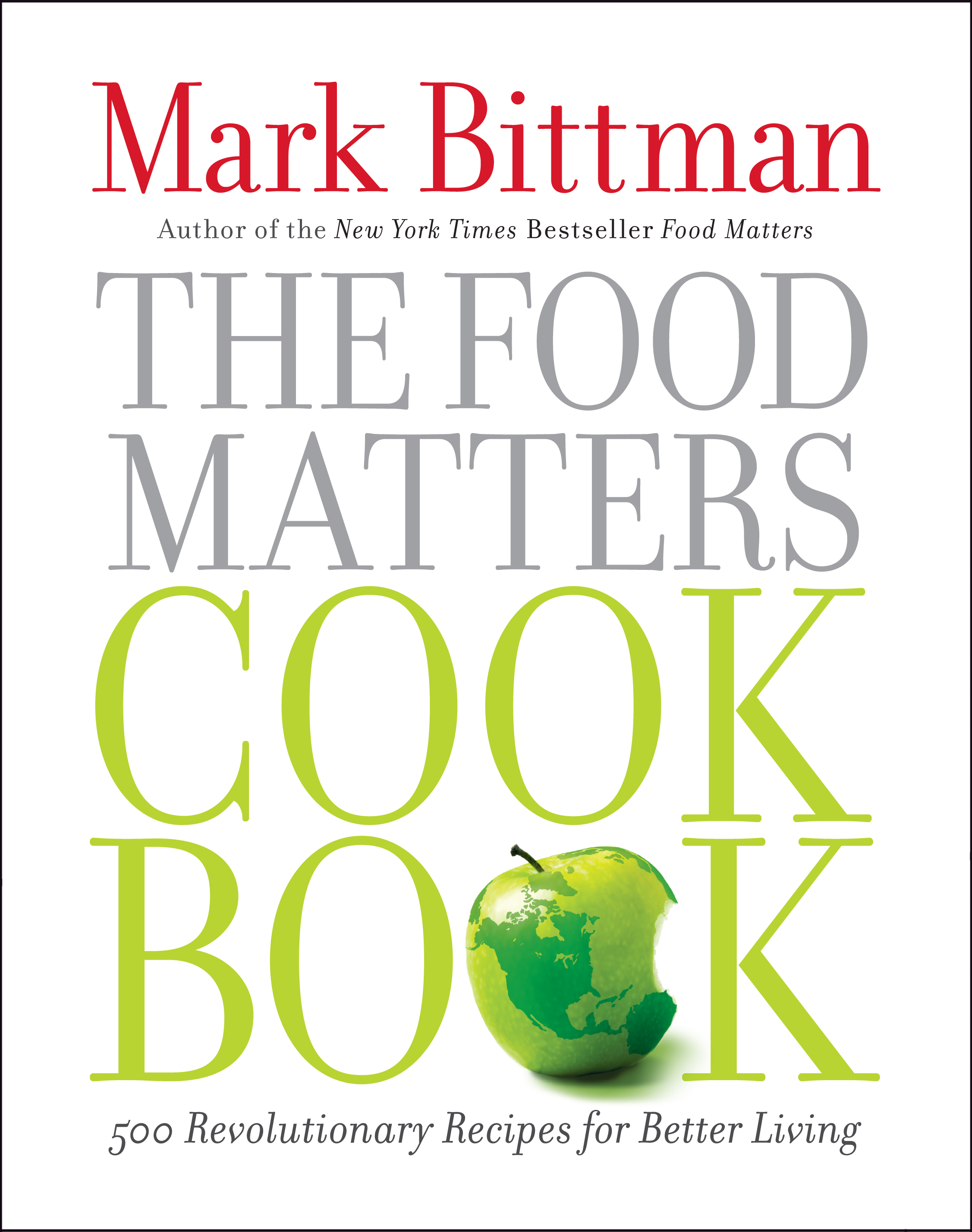 Food matters book by mark bittman official publisher page the food matters cookbook forumfinder Image collections