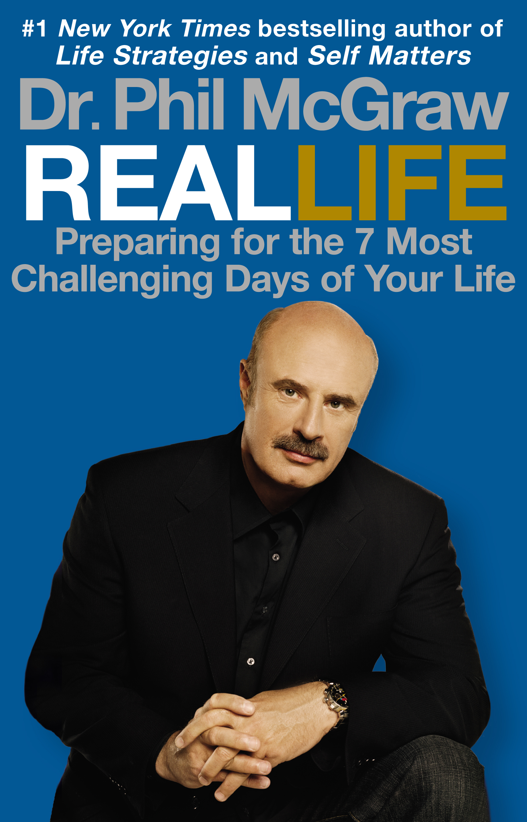 Dr. Phil McGraw List of Books by Author Dr. Phil McGraw