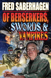 Of Bersekers, Swords and Vampires