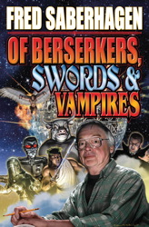Of Berserkers, Swords and Vampires
