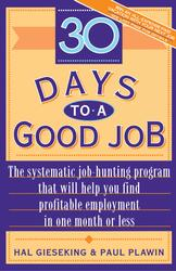 Thirty Days to a Good Job