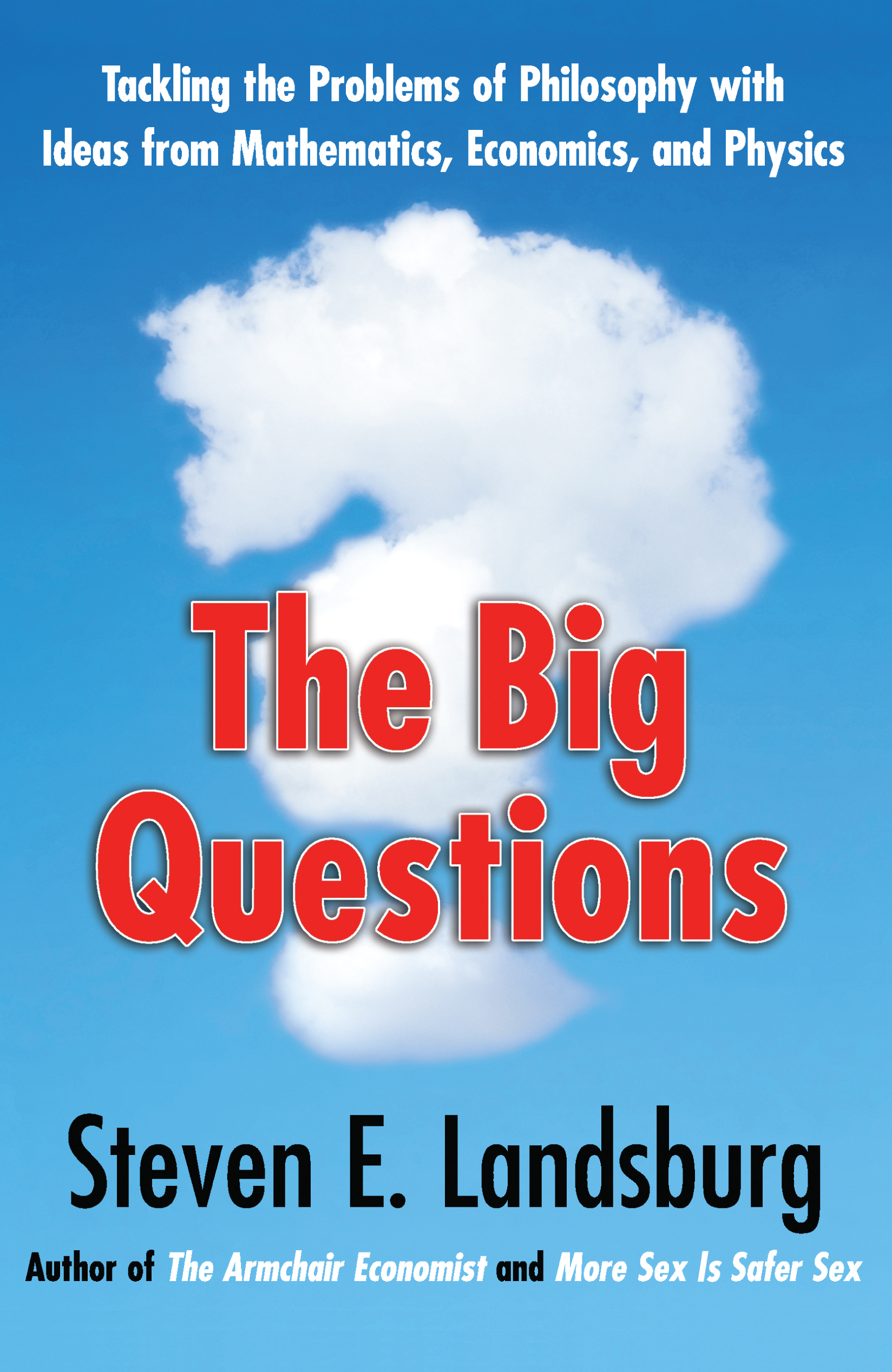 The big questions book by steven e landsburg official publisher cvr9781439148228 9781439148228 hr fandeluxe Image collections