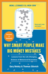 Why Smart People Make Big Money Mistakes and How to Correct Them