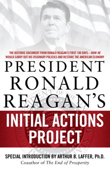 President Ronald Reagan's Initial Actions Project