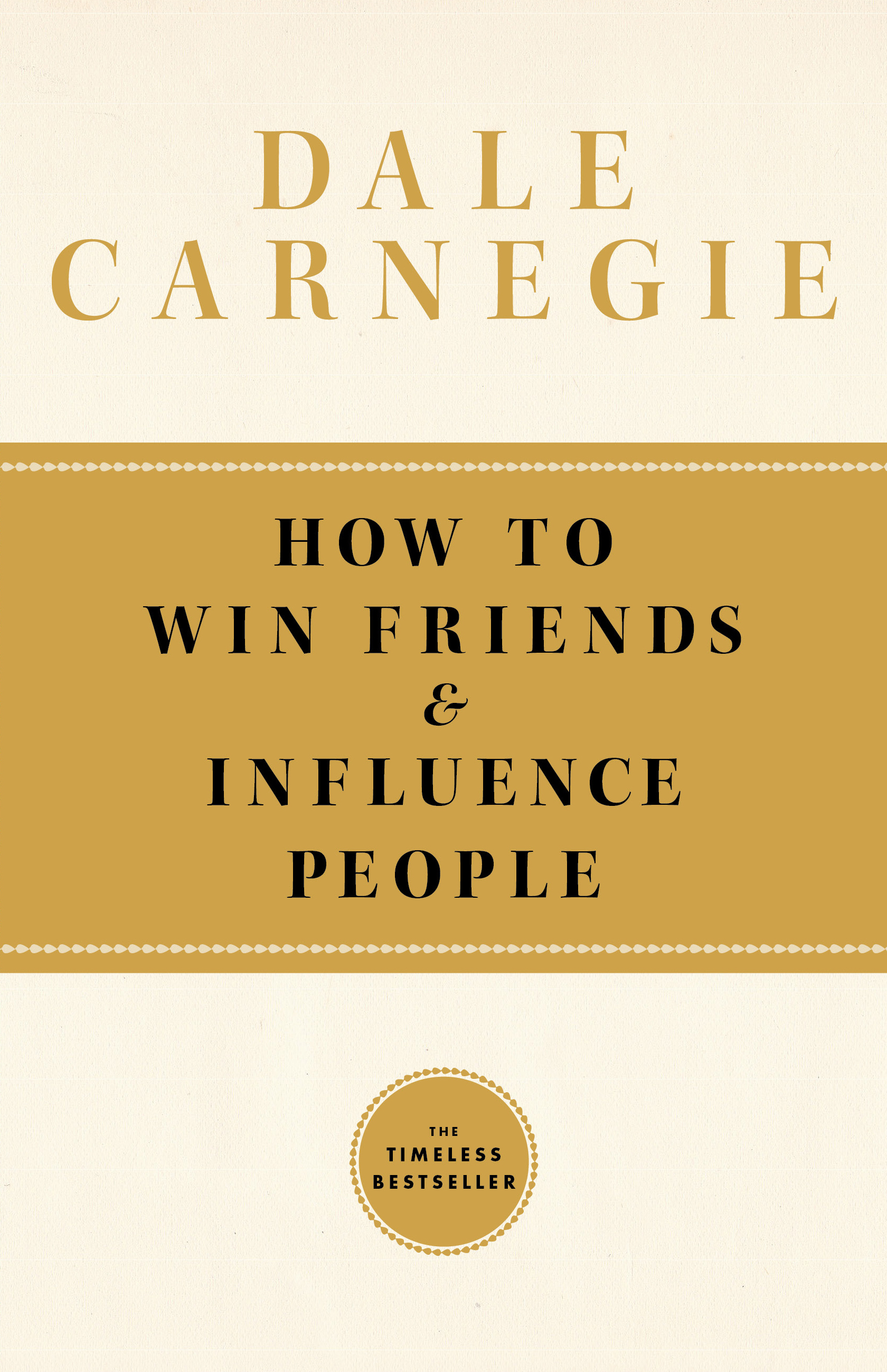 How To Win Friends and Influence People | Book by Dale Carnegie ...