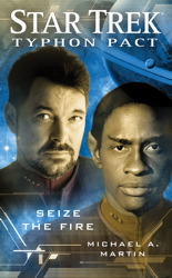 Star Trek: Typhon Pact #2: Seize the Fire