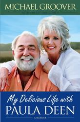 My Delicious Life with Paula Deen