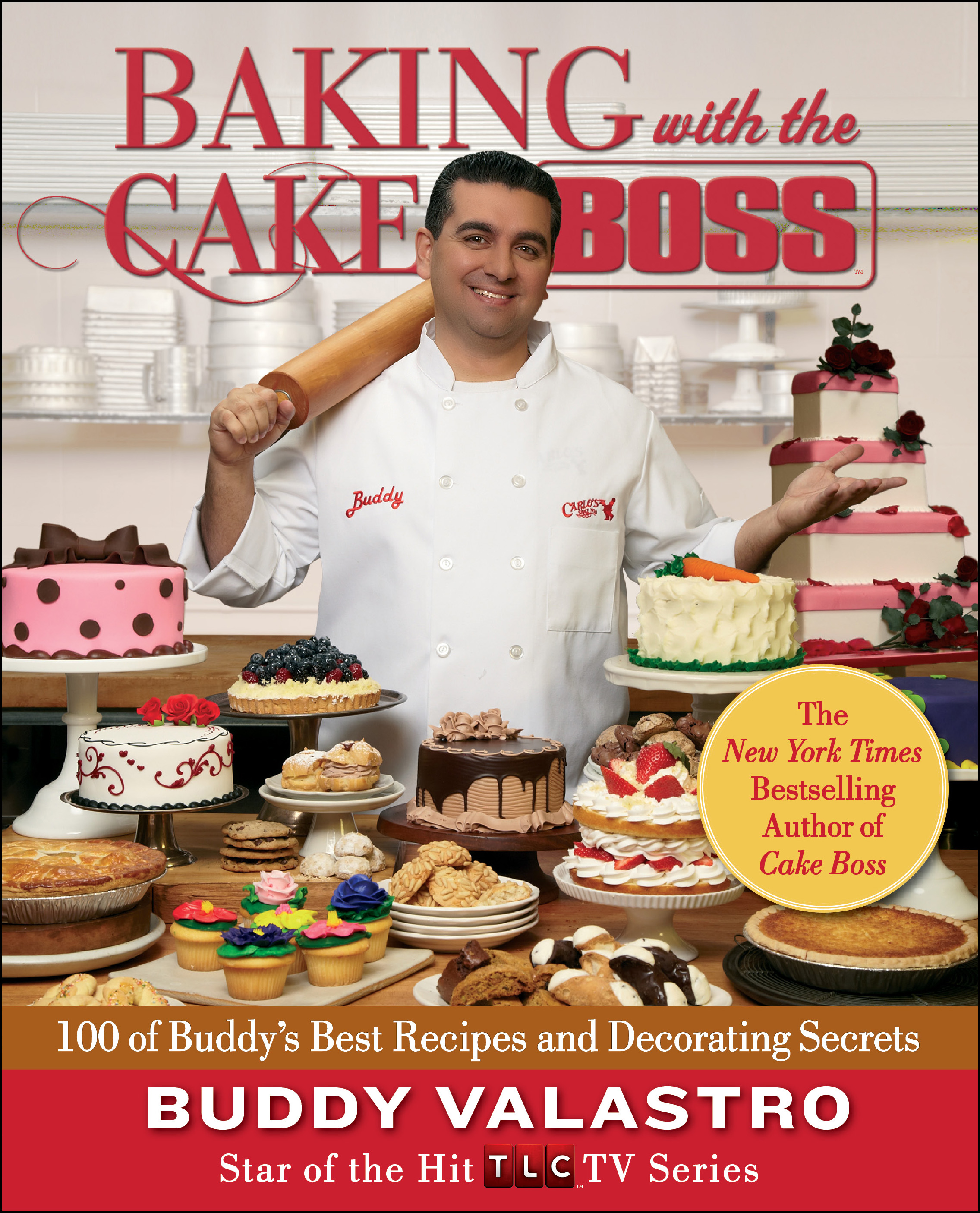 Baking with the Cake Boss Book by Buddy Valastro ...