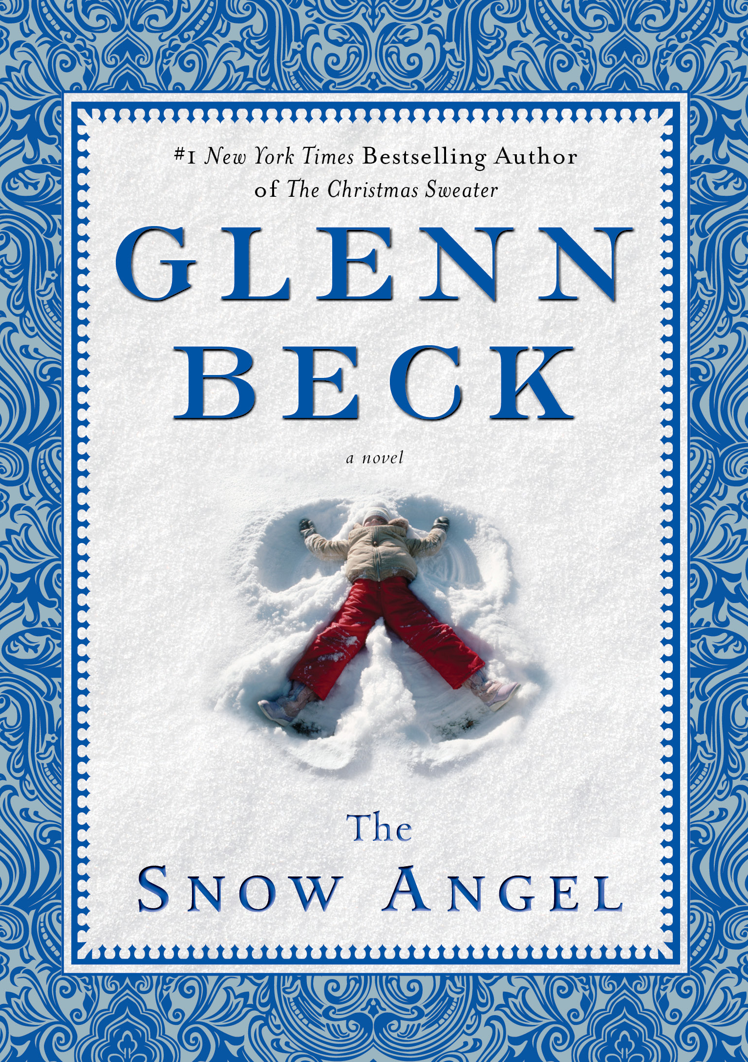 The Snow Angel | Book by Glenn Beck, Nicole Baart | Official ...