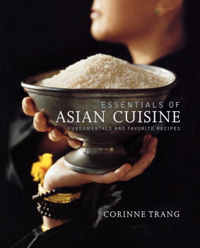 Essentials of asian cuisine book by corinne trang for Asian cuisine books