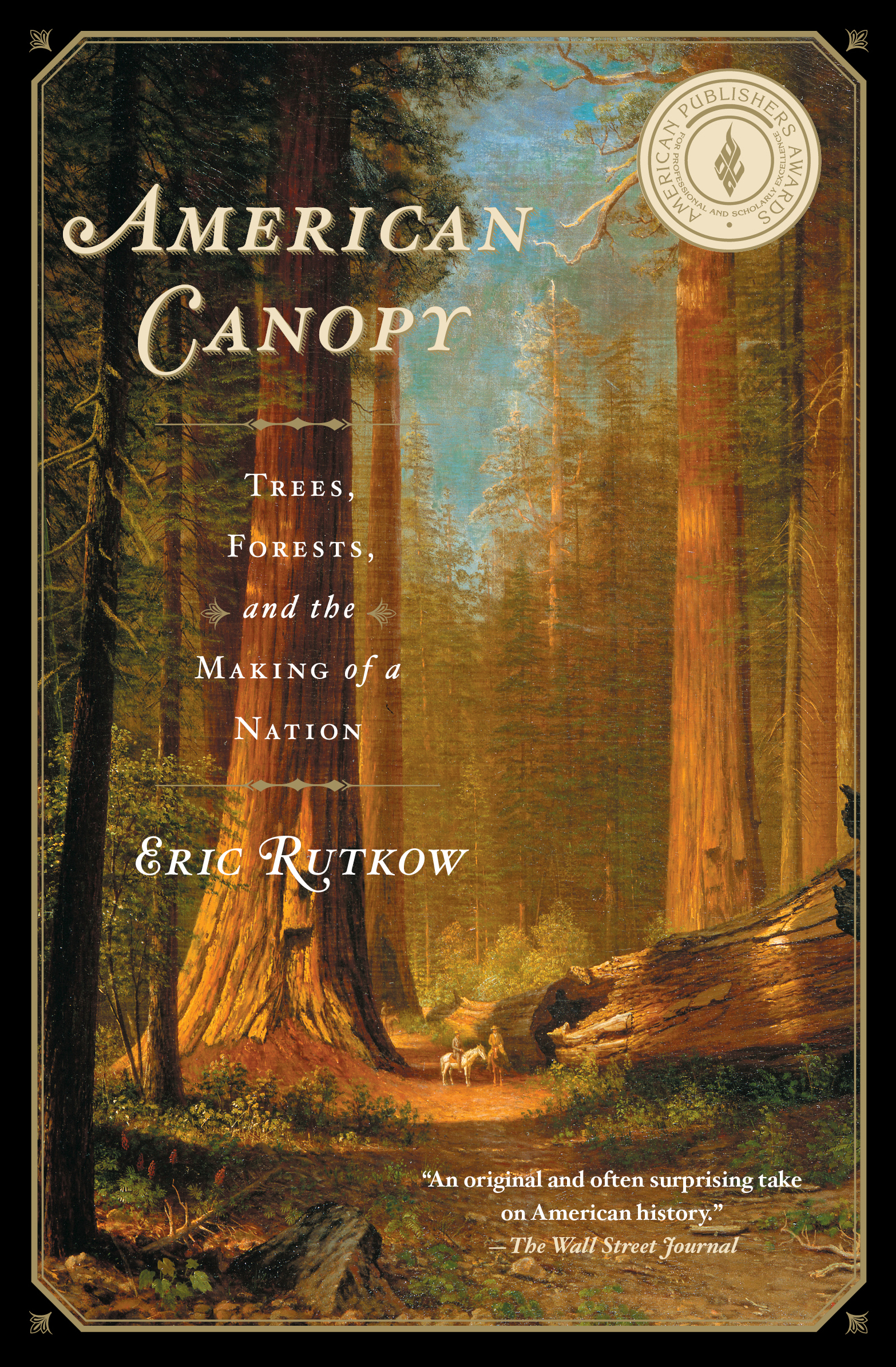 Cvr9781439193587 9781439193587 hr. American Canopy  sc 1 st  Simon u0026 Schuster & American Canopy | Book by Eric Rutkow | Official Publisher Page ...