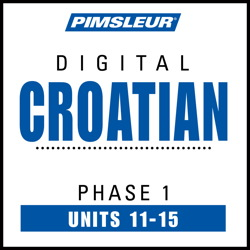 Croatian Phase 1, Unit 11-15