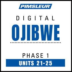 Ojibwe Phase 1, Unit 21-25