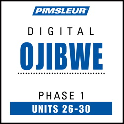Ojibwe Phase 1, Unit 26-30
