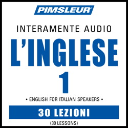 Languages - Pimsleur English For Italian Speakers I - Lessons 1-30 complete