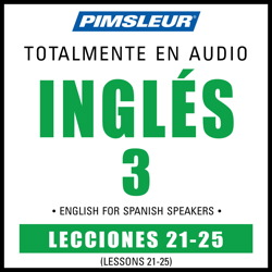 ESL Spanish Phase 3, Unit 21-25