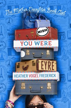 Wish-you-were-eyre-9781442341999_lg