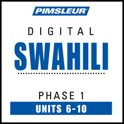 Swahili Phase 1, Unit 06-10
