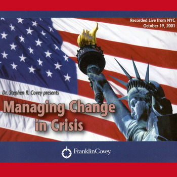 Managing Change in Crisis