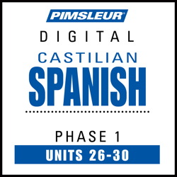 Castilian Spanish Phase 1, Unit 26-30