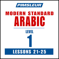 Pimsleur Arabic (Modern Standard) Level 1 Lessons 21-25 MP3