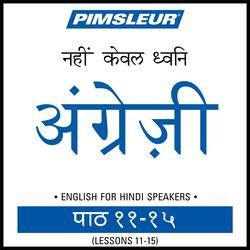 ESL Hindi Phase 1, Unit 11-15