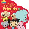 Ni Hao, Friends