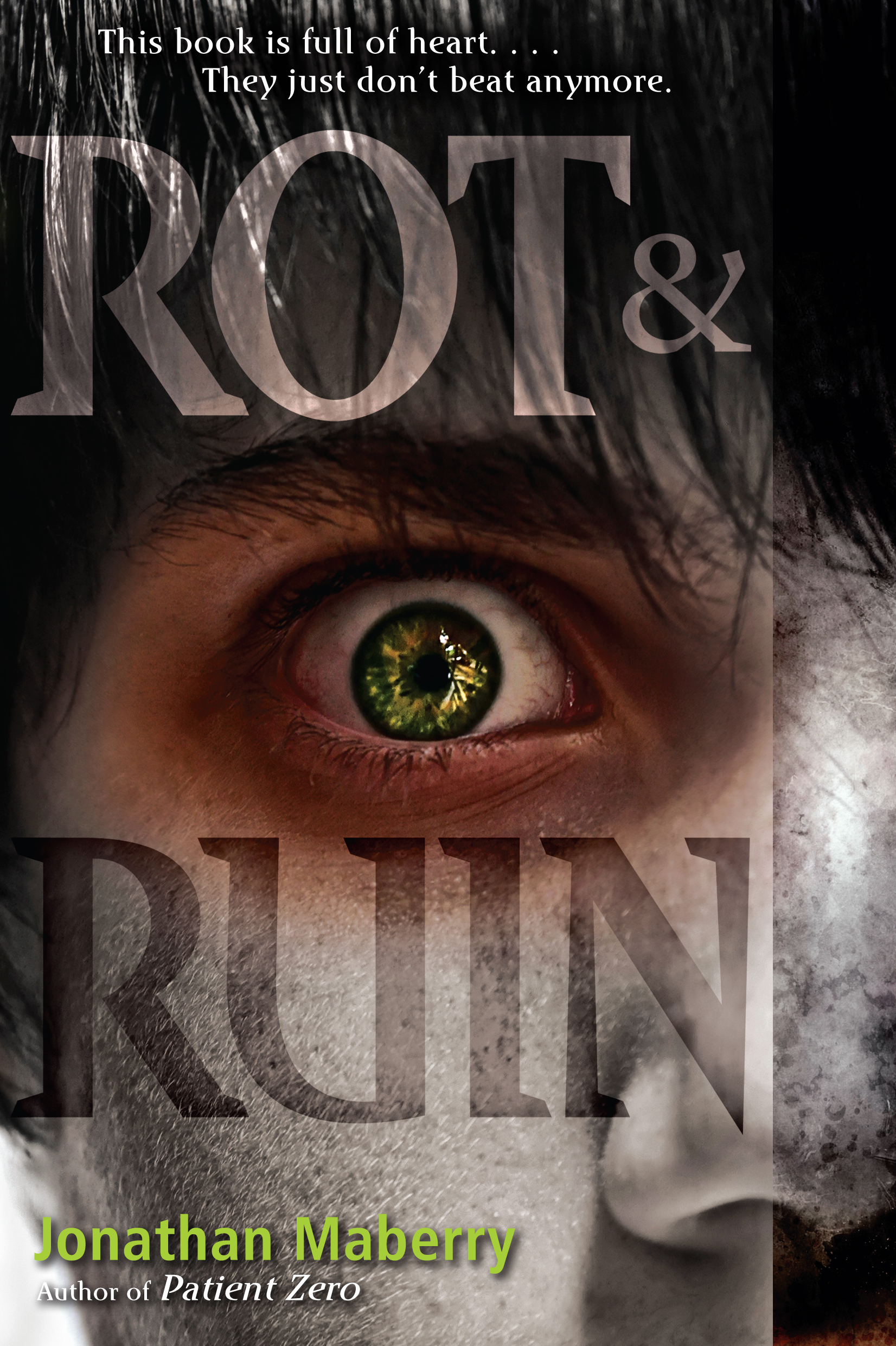 rot ruin Rot & ruin by jonathan maberry book reviews at young adult book central.