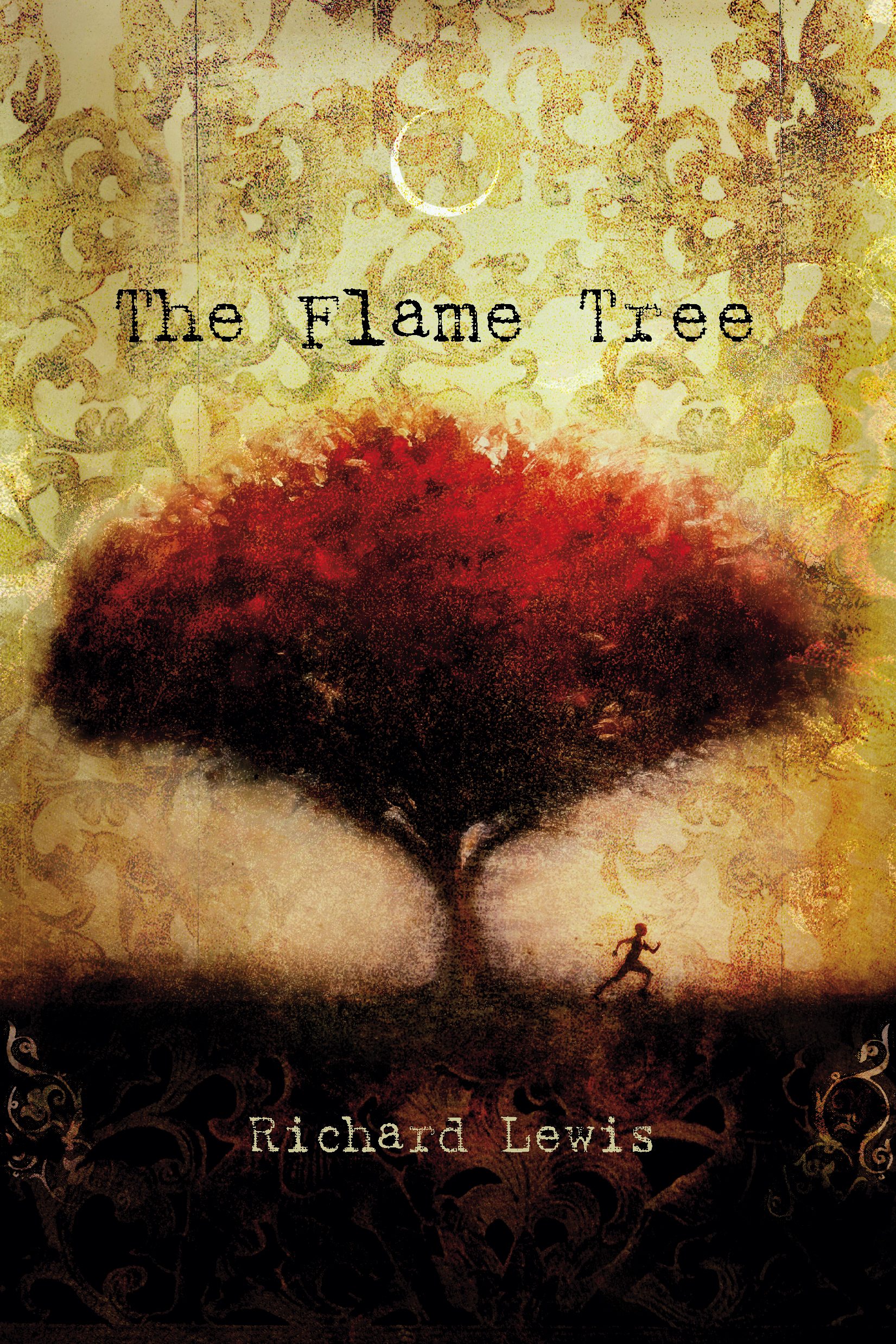 The flame tree ebook by richard lewis official publisher page the flame tree ebook by richard lewis official publisher page simon schuster fandeluxe Document