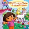 Dora y la aventura de cumpleaos (Dora and the Birthday Wish Adventure)