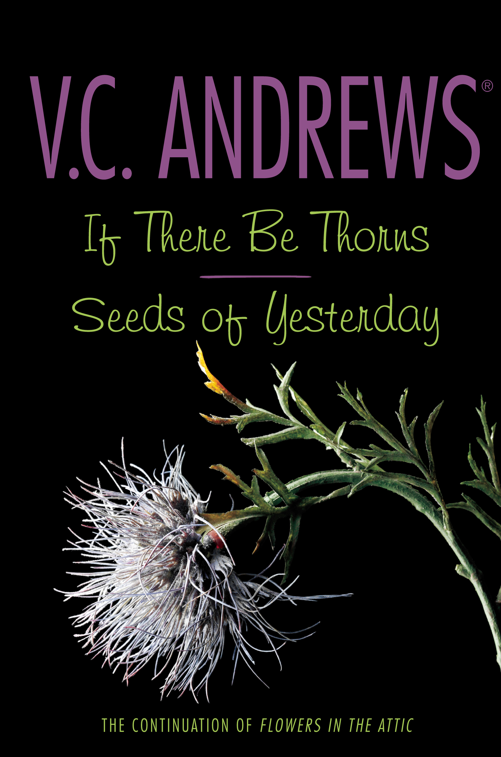 If There Be Thorns Seeds of Yesterday Book by V C Andrews