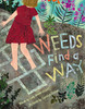 Weeds-find-a-way-9781442412606_th