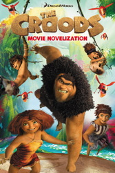 The Croods Movie Novelization