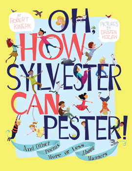 Oh, How Sylvester Can Pester!