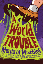 A World of Trouble