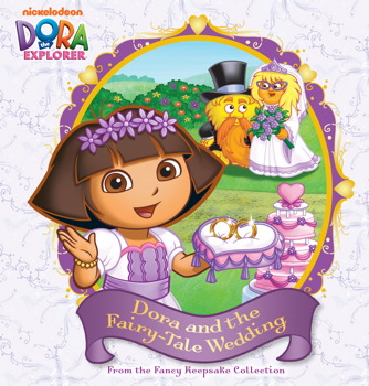 Dora and the Fairy-Tale Wedding