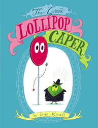 The Great Lollipop Caper